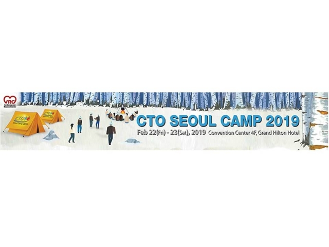 2019 2/21-23 CTO Seoul Camp 2019